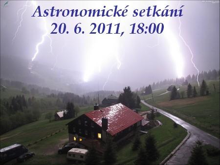 astrosetkání 20.6.2011